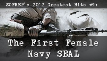 SOFREP's 2012 Greatest Hits #3: The First Female Navy SEAL
