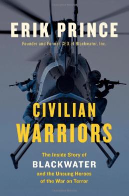 Erik-Prince-Civilian-Warriors-SOFREP-Navy-SEALs
