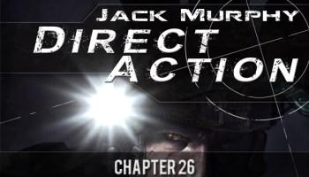 Direct Action: Chapter Twenty Six