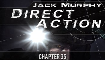 Direct Action: Chapter Thirty Five