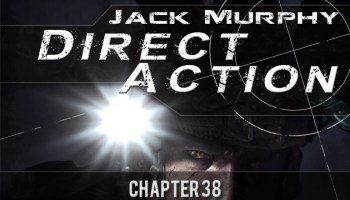 Direct Action: Chapter Thirty Eight