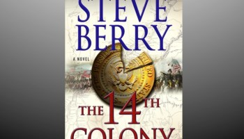 Read this exclusive excerpt of Steve Berry's newest novel, 'The 14th Colony'