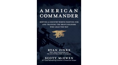 Sneak Peek of 'American Commander' by Ryan Zinke, Congressman and former Navy SEAL