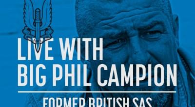 Watch: Live with Big Phil Campion, former British SAS- Dec 1, 2016