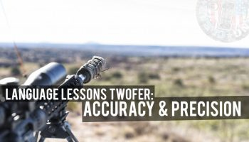 Language Lessons Twofer: Accuracy & Precision