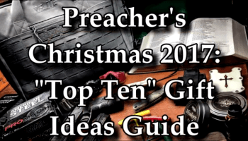 Watch: Tactical Preacher's Christmas Gift Guide 2017