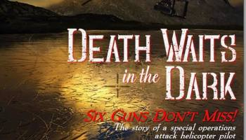 """Book Review: Death Waits in the Dark: Six Guns Don't Miss, By Gregory """"Gravy"""" Coker"""