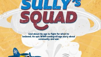 Exclusive Preview: 'Sully's Squad', a WWII Page Turner You Shouldn't Miss