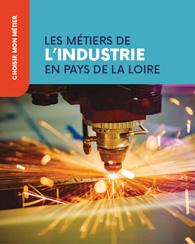 Les métiers de l'industrie en Pays de la Loire