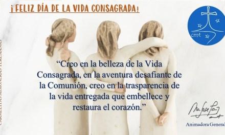 ¡FELIZ DÍA DE LA VIDA CONSAGRADA!