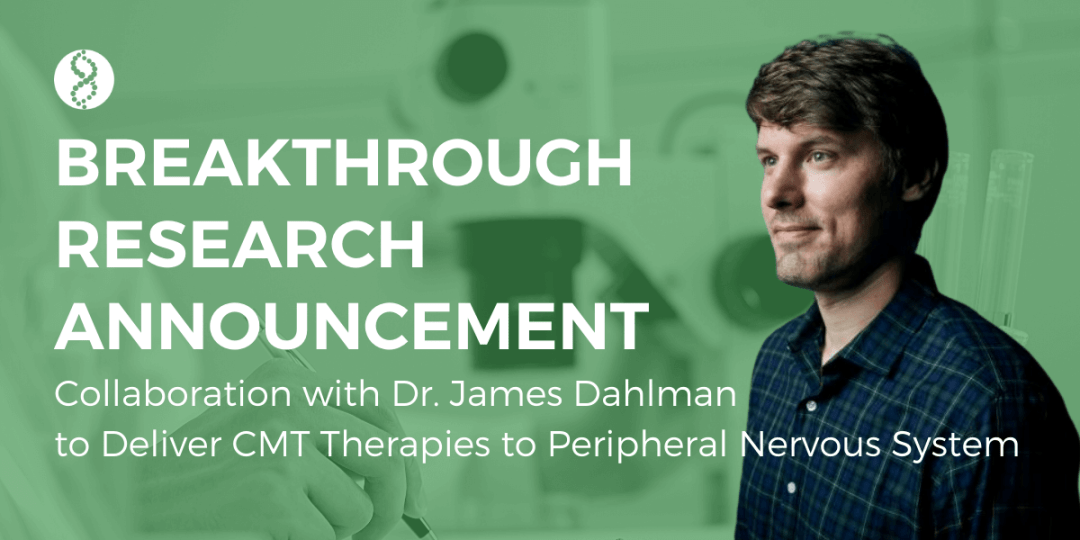 CMT Research Foundation Launches Project with Dr. James Dahlman