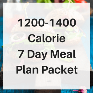1200 1400 Calorie 7 day meal plan