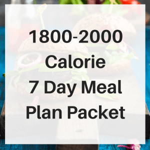 1800-2000 Calorie 1 Week Meal Plan