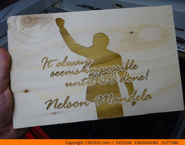 "plywood-sign-mandela-1 Custom Laser Engraved Plywood Signage ""It always seems impossible until it's done"" by Nelson Mandela"