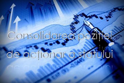 Consolidarea pozitiei de actionar a statului