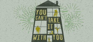 Auditions: You Can't Take It With You