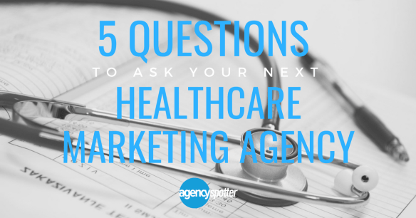5 Questions To Ask When Hiring Your Next Healthcare