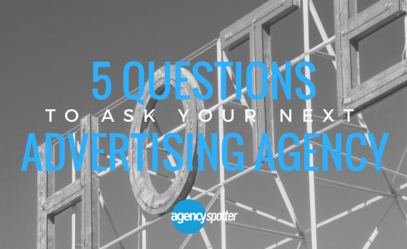 Ageny-Spotter-5-Questions-Advertising-Agency