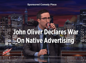 John Oliver questions native advertising.