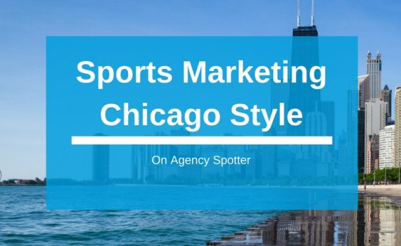 Sports Marketing Chicago Style