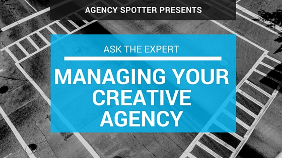 Insights for Managing Your Creative Agency