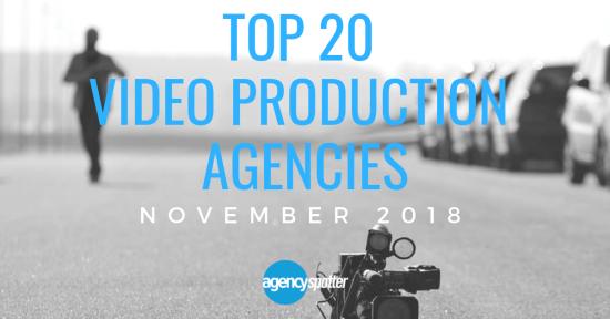 top 20 video production agencies november 2018