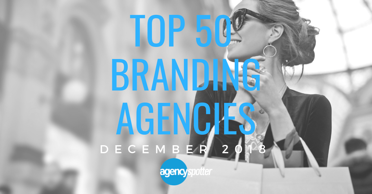 Agency Spotter Releases Top 50 Branding Agencies Report for December 2018