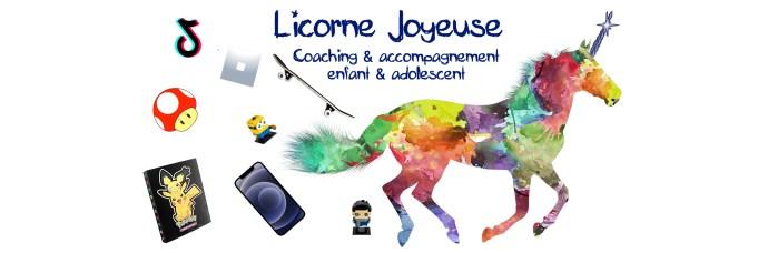 Licorne joyeuse - Coaching & accompagnement pour enfant & ado