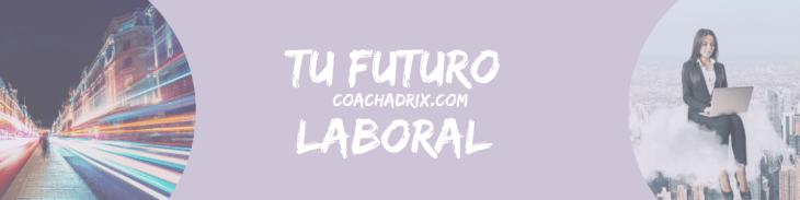 Tu futuro laboral