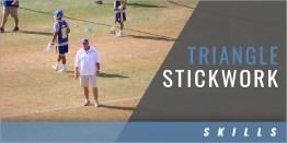 Triangle Stickwork Drill