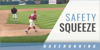 Baserunning: Safety Squeeze