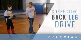 Pitching: Correcting Back Leg Drive