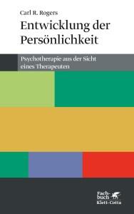 Carl Rogers: Entwicklung der Persönlichkeit