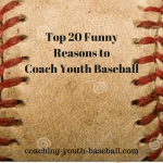 Top 20 Reasons to coach Youth baseball -Funny reasons to coach youth baseball