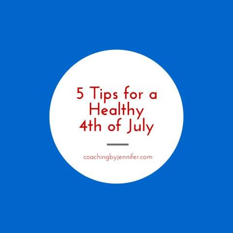 5 Tips for a Healthy 4th of July