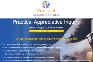 Practical Appreciative Inquiry online training starts 27 August