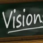 Donner vie à sa vision