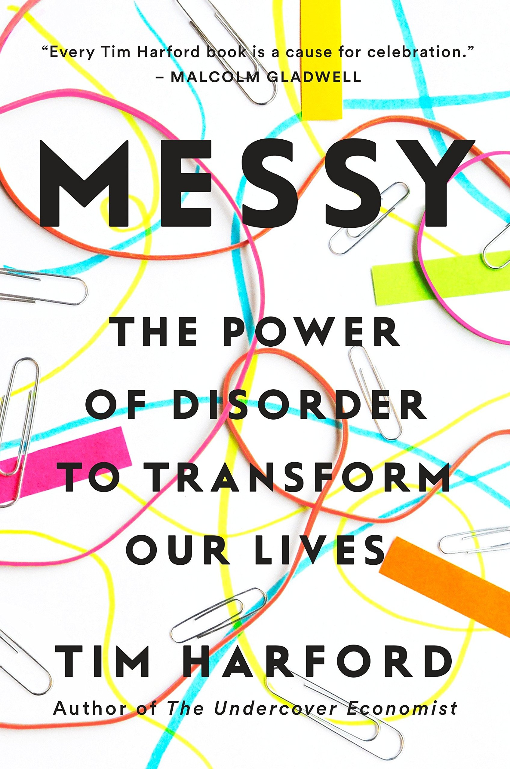 Book Review: Messy by Tim Harford