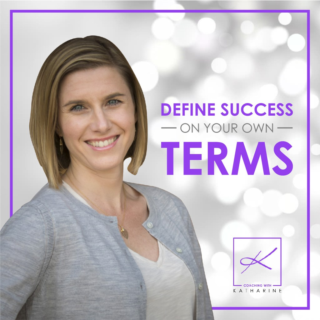 Katharine Lavenhagen Define Success On Your Own Terms