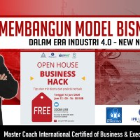 """Business Hacks 2020"" Kolaborasi Coaches & Mentor Bisnis Digital menuju  New Normal"
