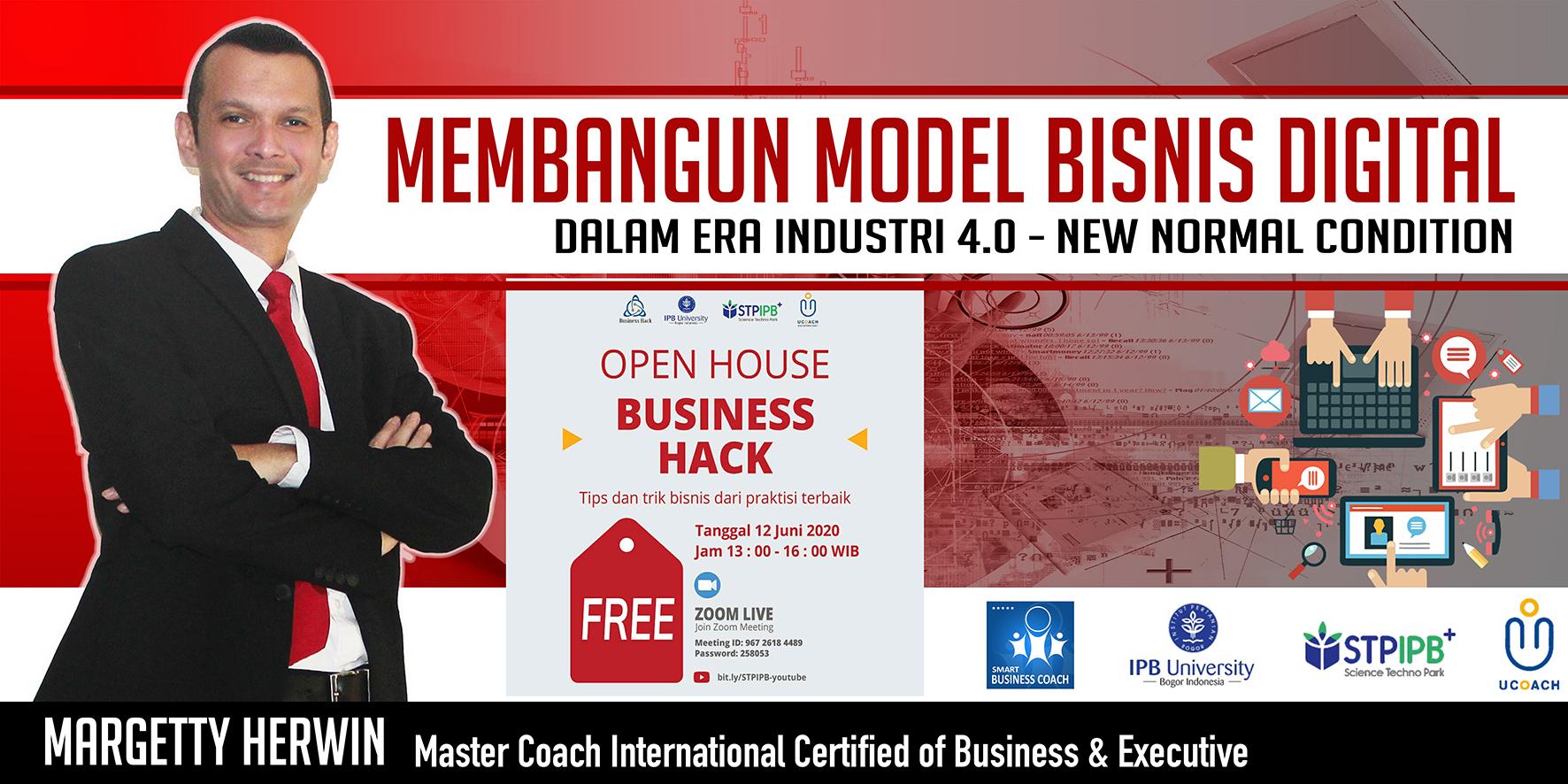 """""""Business Hacks 2020"""" Kolaborasi Coaches & Mentor Bisnis Digital menuju  New Normal"""