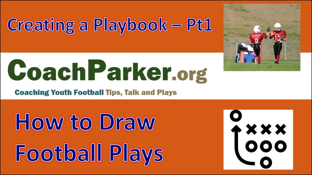 how to draw football plays to create a youth football playbook