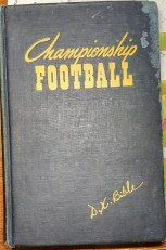 Championship Football Book by Coach Dana X Bible