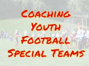 youth football special teams coaching