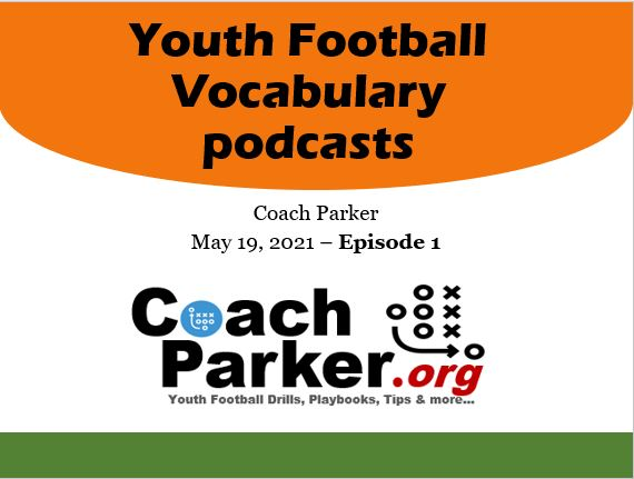 Youth Football Vocabulary and FB Terms Episode 1