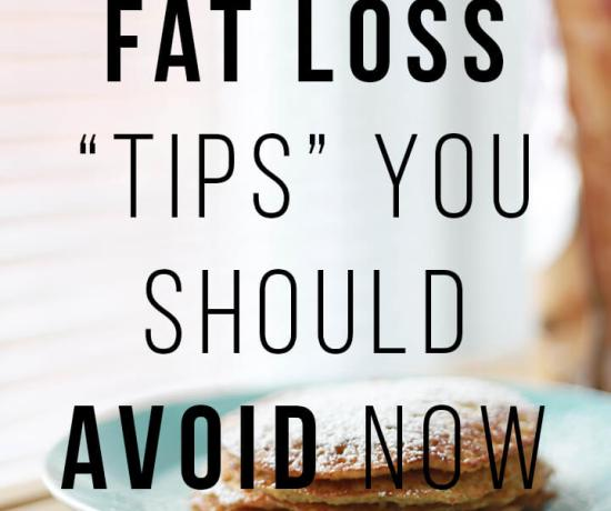 5 fat loss tips you should avoid at all cost to achieve long term fat loss