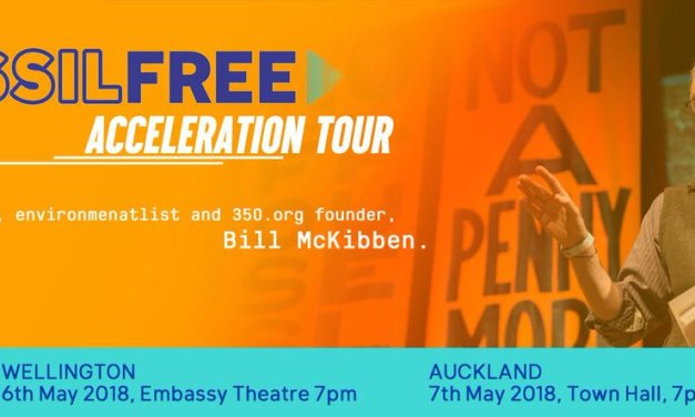 Fossil Free Acceleration Tour with Bill McKibben: Wellington, Sunday 6 May, and Auckland, Monday 7 May, Plus Livestream on 7 May