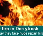 Derrytresk couple face huge repair bills after house fire