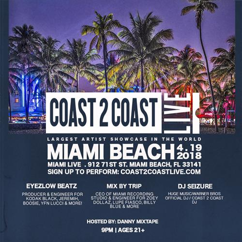 Coast 2 Coast LIVE Interactive Artist Showcase Miami Edition 4/19/18