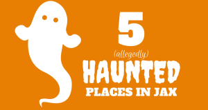 5 Allegedly Haunted Places in Jacksonville
